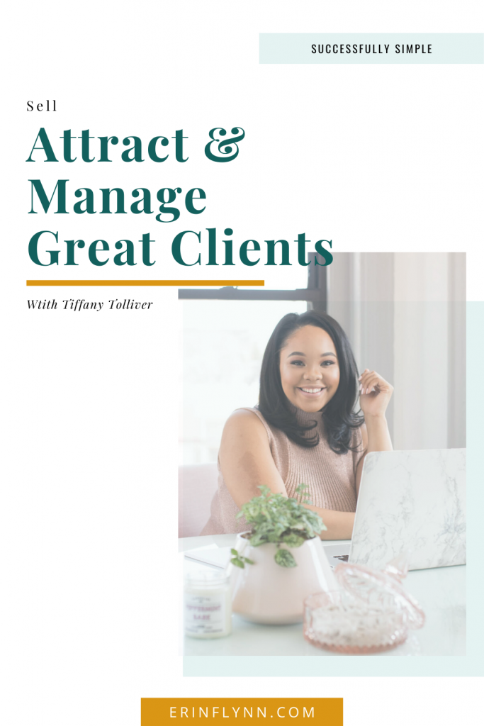 How to attract and manage great clients