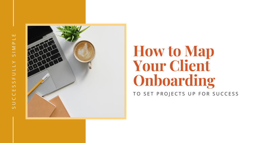 Client onboarding: creating a map