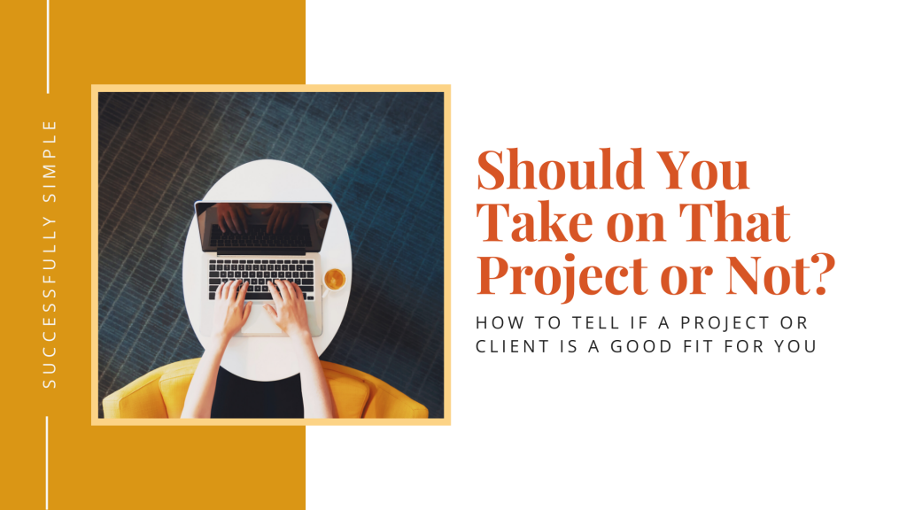 How to tell if a project is a good fit for you