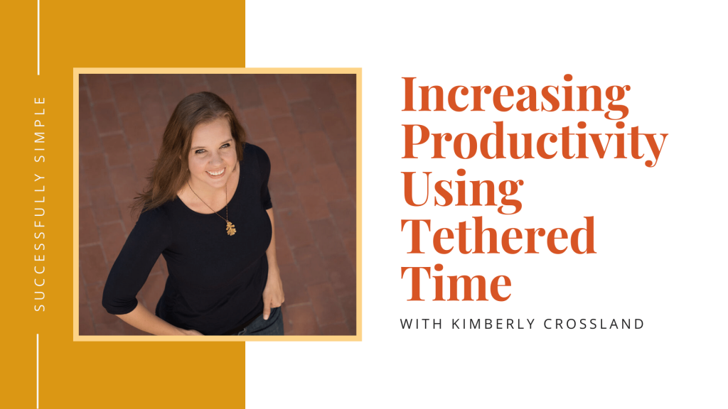 Tethered time with Kimberly Crossland