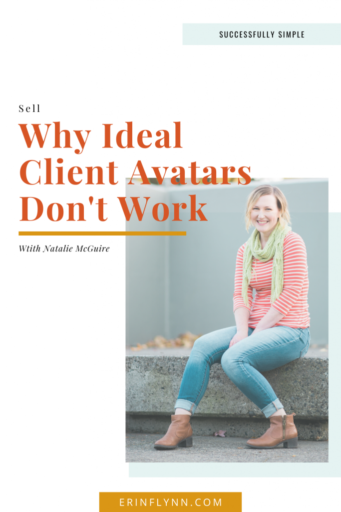 Why ideal client avatars don't work (and what to do instead!)