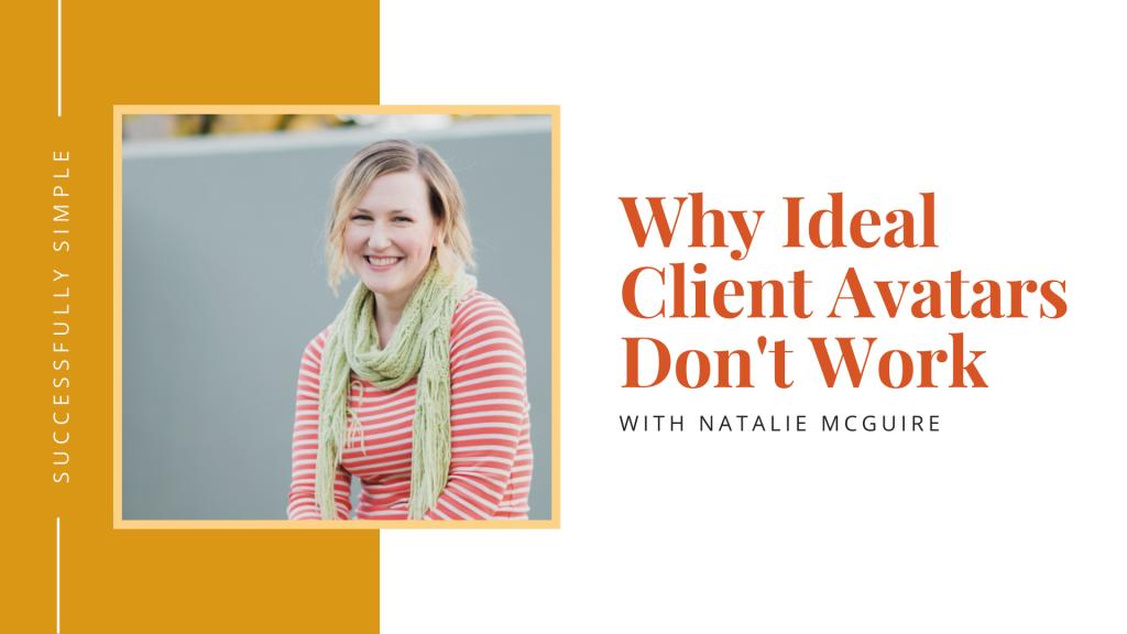 ideal client avatars don't work