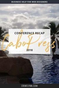 CaboPress 2018 Recap!