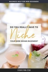 Do you really have to niche your web design business to be successful?
