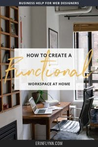 How to create a functional workspace at home--click through to read now!