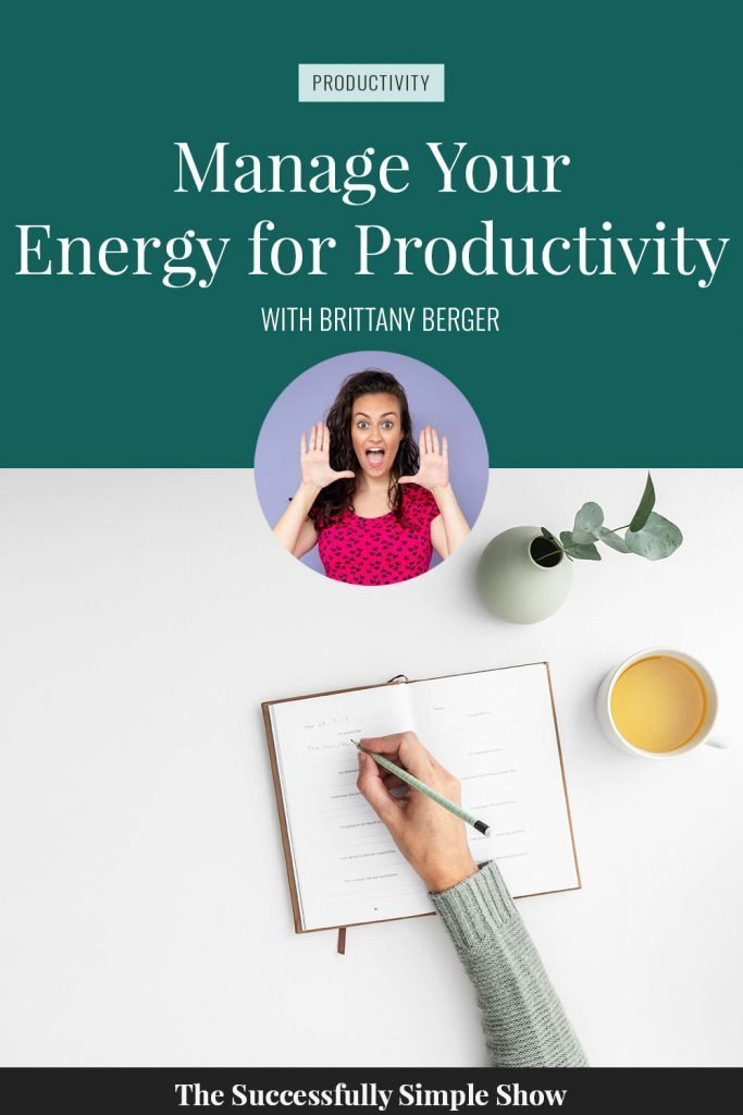 Manage your energy for more productivity