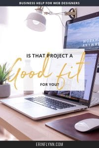 Not every project is a good fit. But sometimes as a freelancer, it can be hard to tell which projects are a good fit for you. Check out this blog post to and learn how to determine if a project is a good fit!