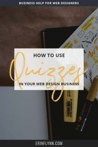 Quizzes aren't just fun, you can use them to funnel visitors into making a purchase, or set up quizzes for your web design clients to help them increase conversions. Click through to read about how to use quizzes in your web design business!