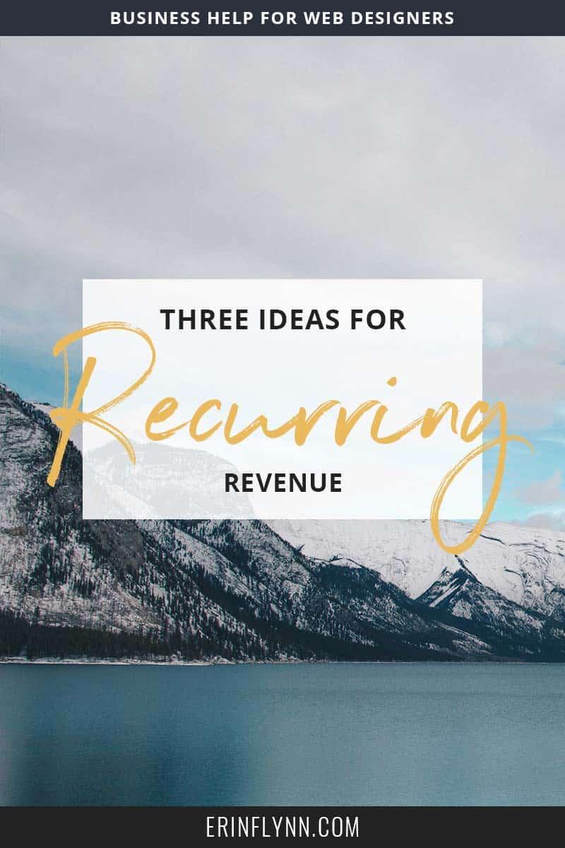 Three ideas for recurring revenue in your web design