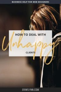 Have you ever had an unhappy client? If you've ever worked in the service industry or run your own business for more than a day, you probably have. The fact is, unhappy clients and customers are a part of life for most of us as freelancers and entrepreneurs. Learn howt o deal with unhappy clients in the blog post--click through now!