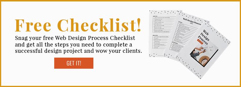 Snag your FREE web design process checklist!