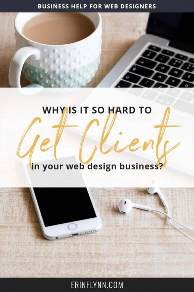 Why is it so hard to get web design clients? Where are they all hiding? Find out in this post!