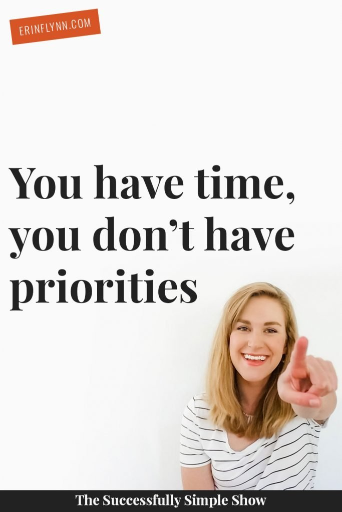 You have the time, what you don't have are priorities